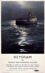 Heysham for Belfast & Northern Ireland Shipping Travel Poster